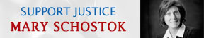 Support Justice Mary Schostok